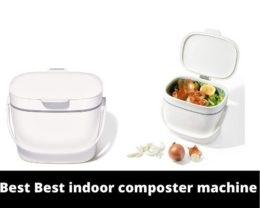 Best indoor composter machine