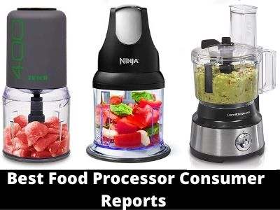 Best Food Processor Consumer Reports