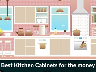 Best Kitchen Cabinets For The Money In 2020