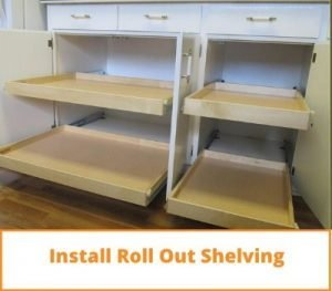 Install Roll Out Shelving