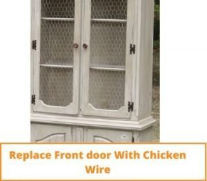Replace Front Door With Chicken Wire