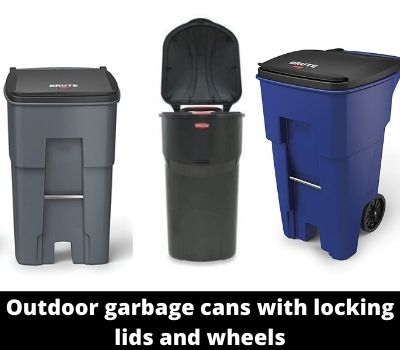 Which Is The Best Outdoor Garbage Cans With Locking Lids And Wheels