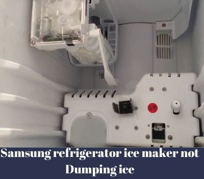 Samsung Refrigerator Ice Maker Not Dumping Ice