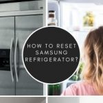 How To Reset Samsung Refrigerator