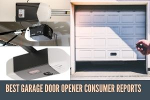 Best Garage Door Opener Consumer Reports