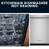 Kitchenaid Dishwasher Not Draining Troubleshooting
